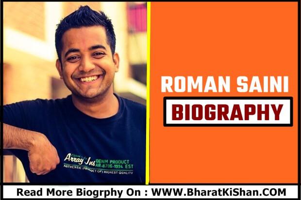 Roman Saini biography in hindi